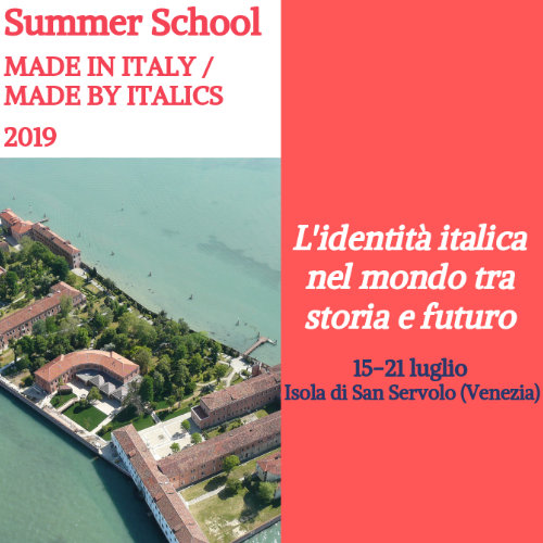 "SUMMER SCHOOL ""MADE IN ITALY/MADE BY ITALICS"" 2019 EDITION"